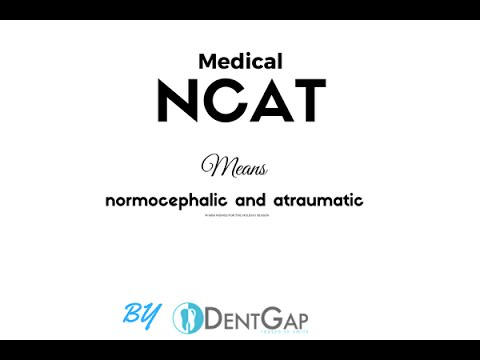 What does the Medical Abbreviation ncat mean?
