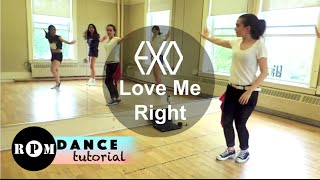 "EXO ""Love Me Right"" Dance Tutorial (Chorus)"