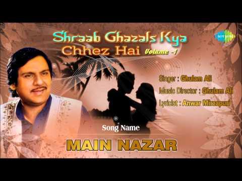Main Nazar   Ghazal Song   Ghulam Ali