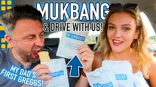 MY DAD'S FIRST EVER TIME AT GREGGS! ? MUKBAG & DRIVE WITH US!