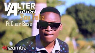 Valter Artistico - Sou Feliz (feat. Cizer Boss)