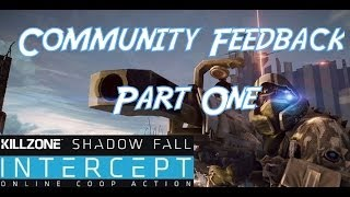 """Community Feedback Pt 1"" KillZone Shadow Fall Intercept Co-Op DLC Game Play commentary PS4"