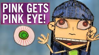 P!nk Gets Pink Eye?! | The Report Card