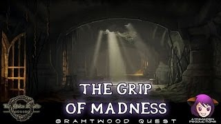 ★ Elder Scrolls Online ★ - L18 The Grip of Madness