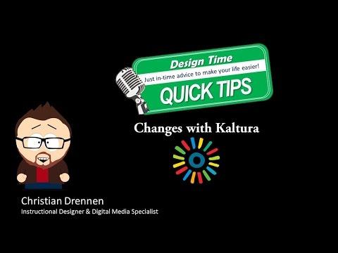 QuickTips, Episode 21 - Changes to Kaltura at U.C.
