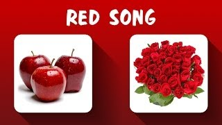 Red Color Song - Colors Song - Learn Colors, Teach Colors, Baby Toddler Preschool Nursery Rhymes