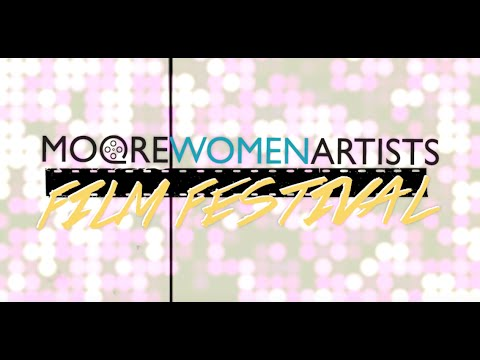 2016 MooreWomenArtists Film Festival (Trailer)