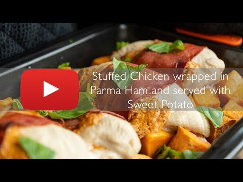 Stuffed Chicken Breast Wrapped In Parma Ham And Served With Sweet Potato (Cook It Today)