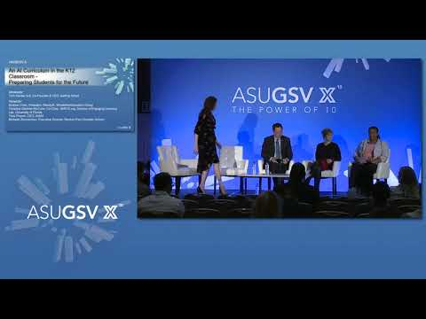 2019 ASU GSV Summit: An AI Curriculum In The K12 Classroom
