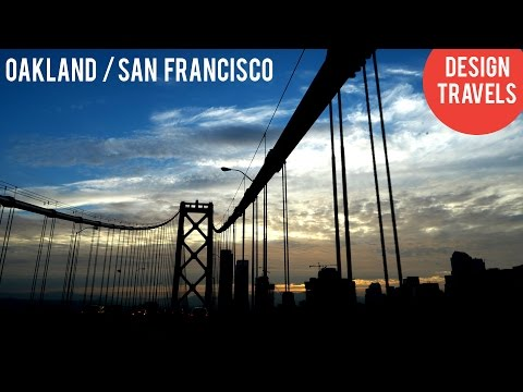 DESIGN TRAVELS - OAKLAND & SAN FRANCISCO