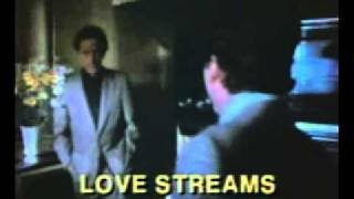 Love Streams (1984) trailer [V2] (Cannon Films)