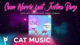 Descarca Sean Norvis feat. Justine Berg - Our Life (Stephano Rossi Remix)