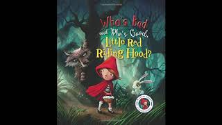 Who&#39s Bad and Who&#39s Good, Little Red Riding Hood?