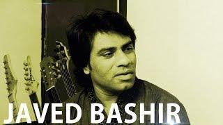 Javed Bashir || Sings