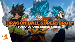 Dragon Ball Super: Broly: TODO LO QUE DEBES SABER l Expediente Fandango #9