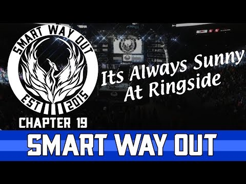 SWO Chapter 19: It's Always Sunny at Ringside