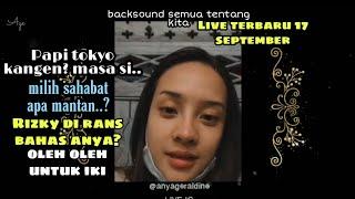 Anya Geraldine Gak Percaya Rizky Febian Kangen? Live 17 September