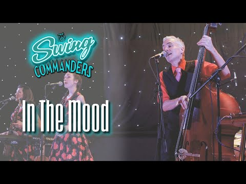The Swing Commanders - In The Mood