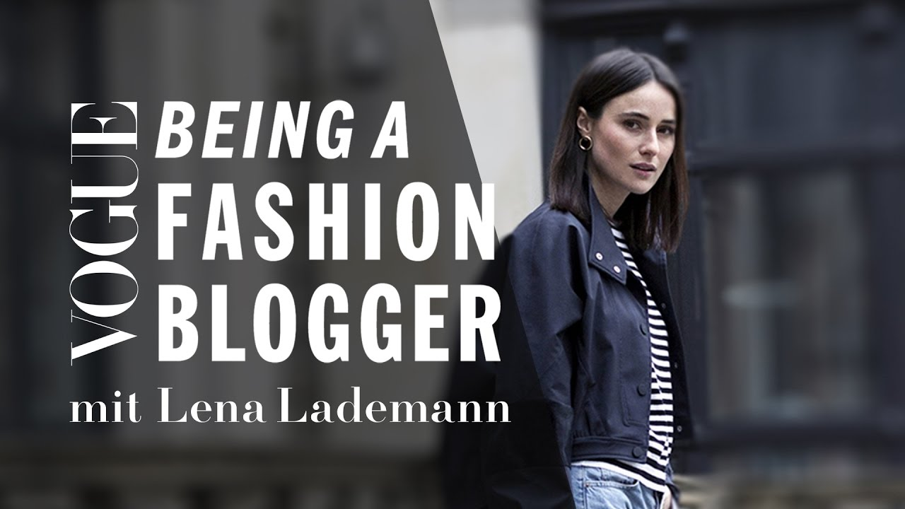 Being a Fashion Blogger mit Lena Lademann Teaser | Serie I VOGUE Business Insights