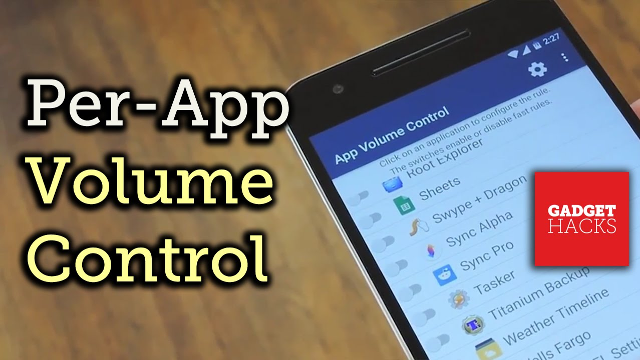 Control Android Volume Levels on a Per-App Basis [How-To]