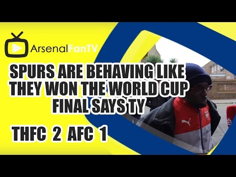 Spurs are behaving like they won the World Cup Final says TY - Tottenham 2 Arsenal 1