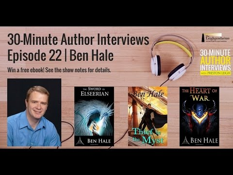 30-Minute Author Interviews | Episode 22 | Ben Hale