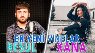 Resul Abbasov & Xana - En Son Vinelar (2019)