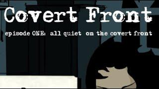 Covert Front episode 1 Walkthrough