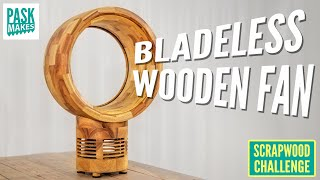 Making a Bladeless Wooden Fan  Scrapwood Challenge ep38