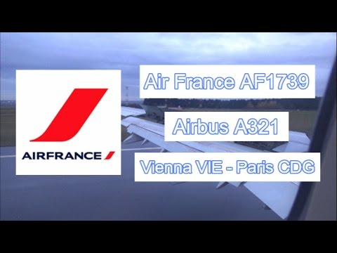 Flight Report ✈ Vienna - Paris with Air France AF1739 Airbus A321 on Economy Class