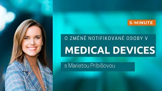 Změna notifikované osoby, Medical Devices