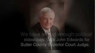John M. Edwards for Sutter County Superior Court Judge