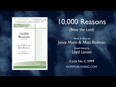 10,000 Reasons (Bless The Lord) - Arr. Lloyd Larson