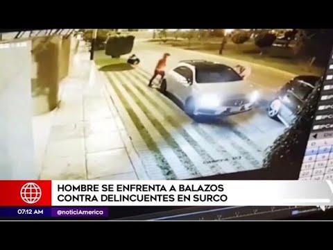 surco-hombre-se-enfrentó-a-balazos-contra-delincuentes-que-intentaron-asaltarlo
