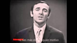Charles Aznavour - il te suffisait que je t'aime  español