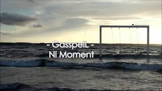 Gasspel'L Nje Moment (New2017)