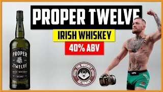 Conor McGregor Proper Twelve Whiskey - Review #82