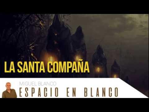 Espacio En Blanco - La Santa Compaña (22/04/2018)