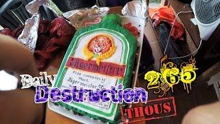 Daily Destruction Thous 265 - Tarta de Jäger! Barbacoa y Cumpleaños frustrado por el Vecino!
