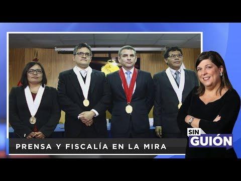 Prensa y fiscalía en la mira - SIN GUION con Rosa María Palacios
