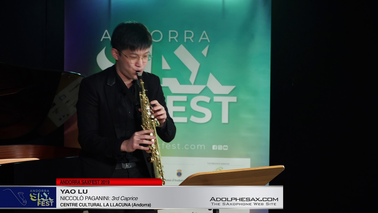 Andorra SaxFest 2019 1st Round   Yao Lu   3rd Caprice by Niccolo Paganini