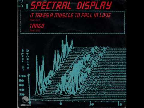 Spectral Display - It Takes A Muscle To Fall In Love (Cd rip)