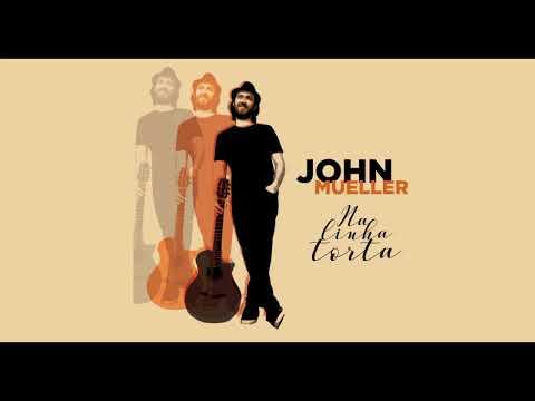 John Mueller - Álbum Na Linha Torta (full album 2018)