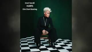 Emeli Sande - Hurts (Dim Chord Bootleg)