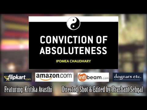 Conviction of Absoluteness - Client Calls!
