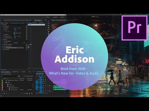 Live Video Editing with Eric Addison (Pr) - 1 of 3