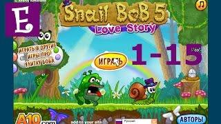 Улитка Боб 5 История любви Прохождение 1-15.  Snail Bob 5 Love Story 1-15