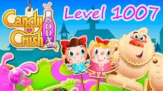 Candy Crush Soda Saga Level 1007 (NO BOOSTERS)