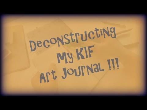 Deconstructing My KIF Art Journal