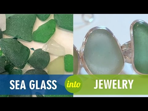 Upcycled Sea Glass into Jewelry
